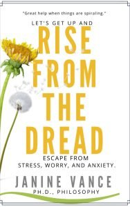 Rise From the Dread: Escape From Stress, Worry, and Anxiety