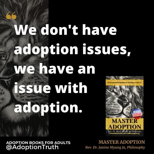 We don't have adoption issues, we have an issue with adoption.